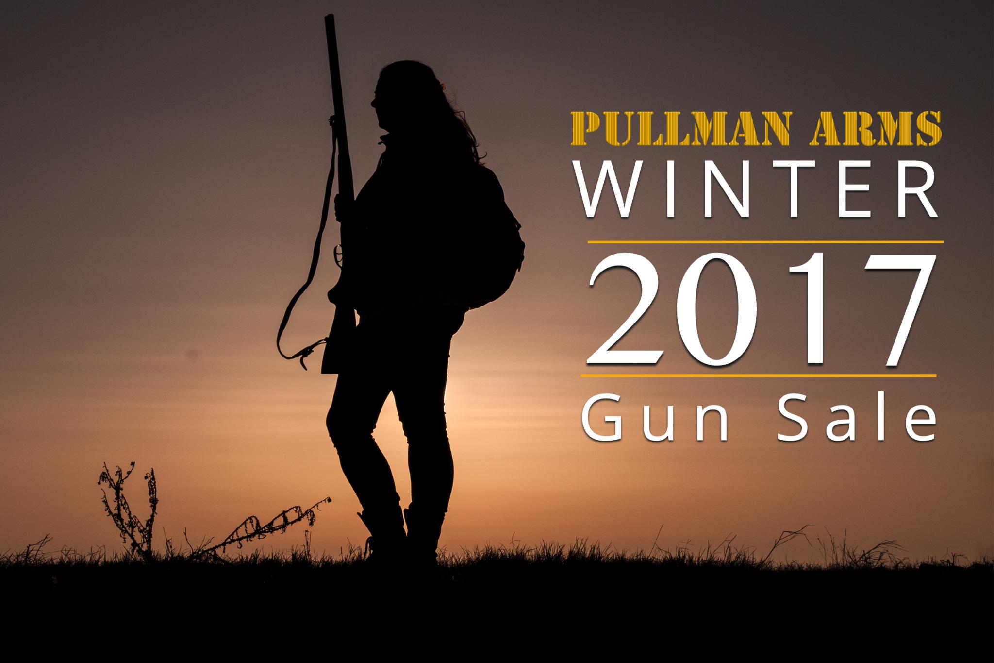 Pullman Arms Winter 2017 Gun Sale